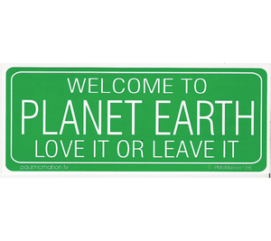 P-PL // Planet Earth | Love It Or Leave It
