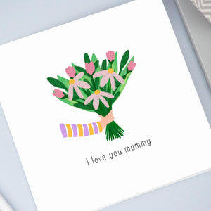 I love you mummy card