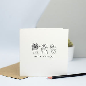 A sweet birthday card for a house plant lover with a hand drawn illustration of some potted plants.