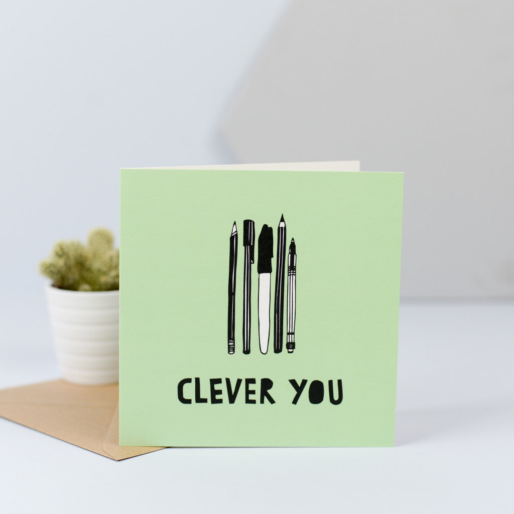 a clever you card with an illustration of some pens and pencils