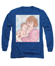 A Mother Holding Her Son - Long Sleeve T-Shirt