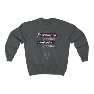 """Empowered"" Crewneck Sweatshirt"