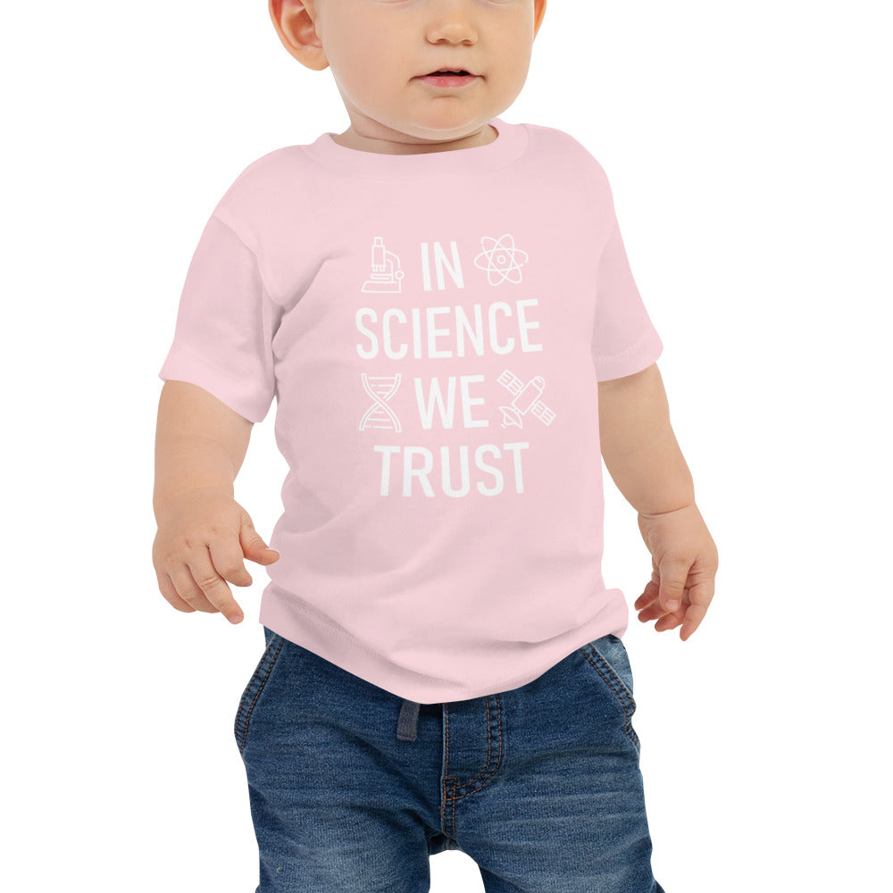 In Science We Trust Baby's T-Shirt