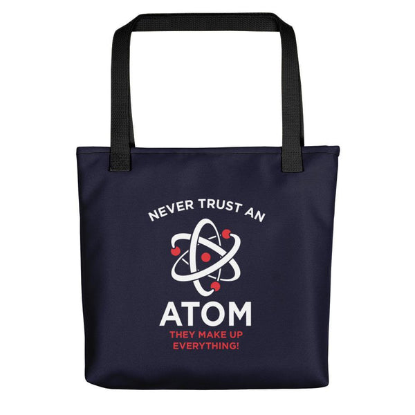 SciDye Never Trust an Atom Science Tote bag