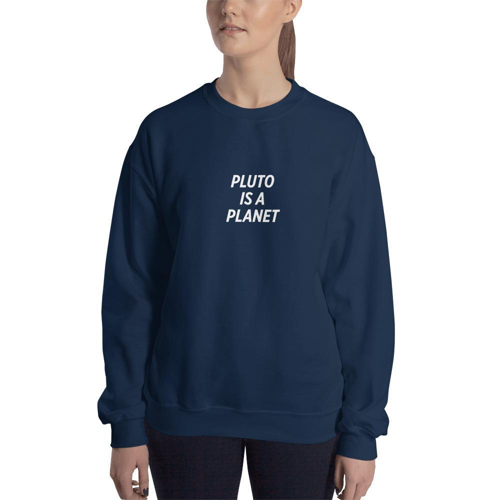 SciDye Pluto Is a Planet Sweatshirt Navy / S