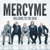 Welcome to the New: MercyMe (CD)