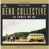 As Family We Go Deluxe Edition CD: Rend Collective