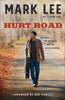 Hurt Road: The Music, The Memories and The Miles Between: Mark Lee