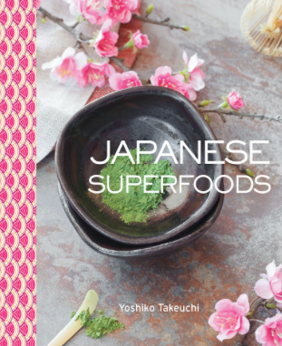 GIVEAWAY: Japanese Superfoods Cookbook by Yoshiko Takeuchi (Cooking with Yoshiko)