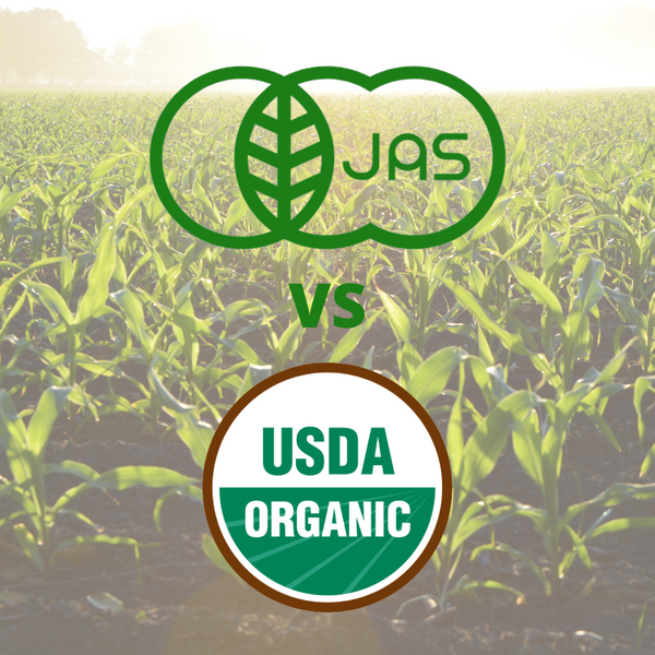 JAS vs USDA: What does it mean to be organic in Japan?