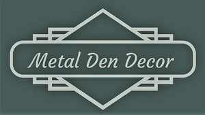 Metal Den Decor