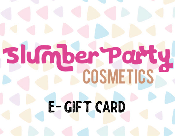 Slumber Party Cosmetics e-Gift Card