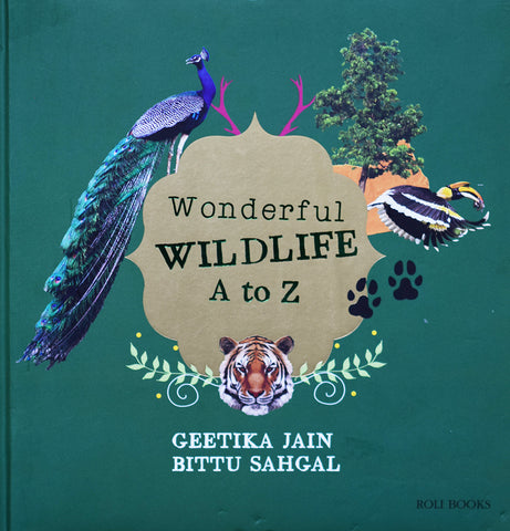 Book - Wonderful Wildlife A to Z By Geetika Jain, Bittu Sahgal - Roli Books - Front Cover