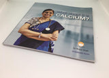 WHAT ABOUT MY CALCIUM By Dr Rupa Shah