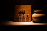 Teak Wood Paperweight / Showpiece Item- Nameplate - BE KIND -  night view