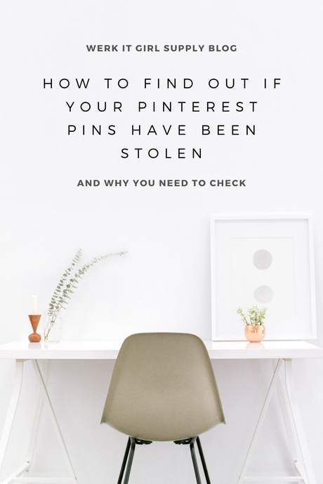 How to Find Out if Your Pinterest Pins Have Been Stolen!