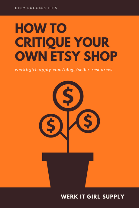 How to Critique Your Own Etsy Shop