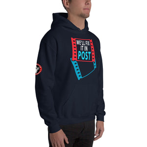WE'LL FIX IT IN POST Unisex Hoodie