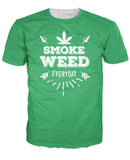 Weed Everyday T-Shirt - Tania's Online Closet