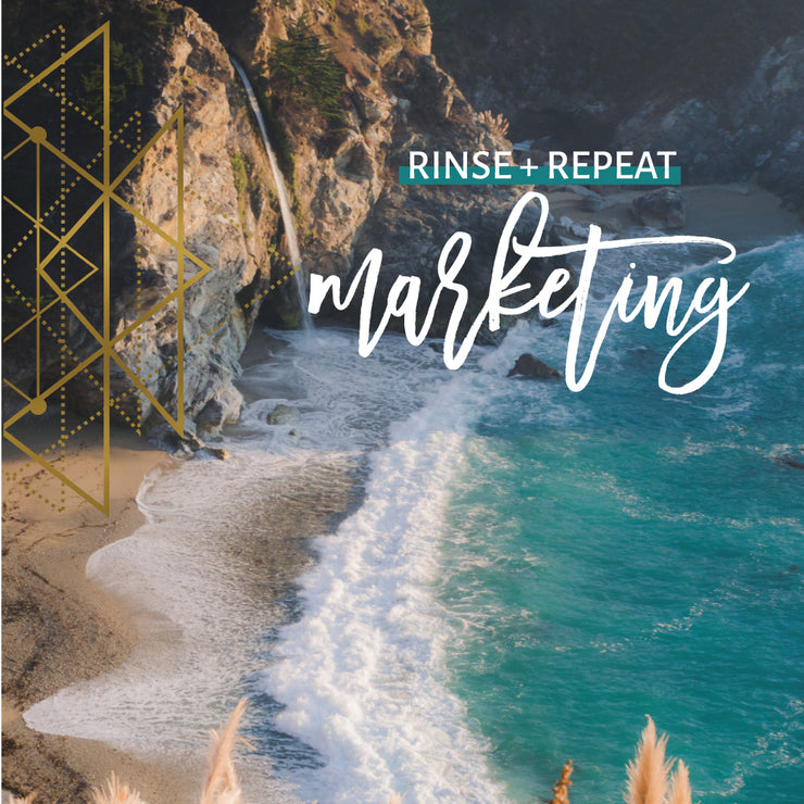 Rinse + Repeat Marketing