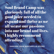 SOUL BRAND CAMP WORKSHOP Perth, Australia - October 24-25, 2019