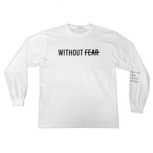 Without Fear Long Sleeve