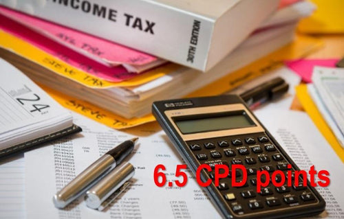 Personal Income Tax for Financial Planning - Earn 6.5 CPD hours