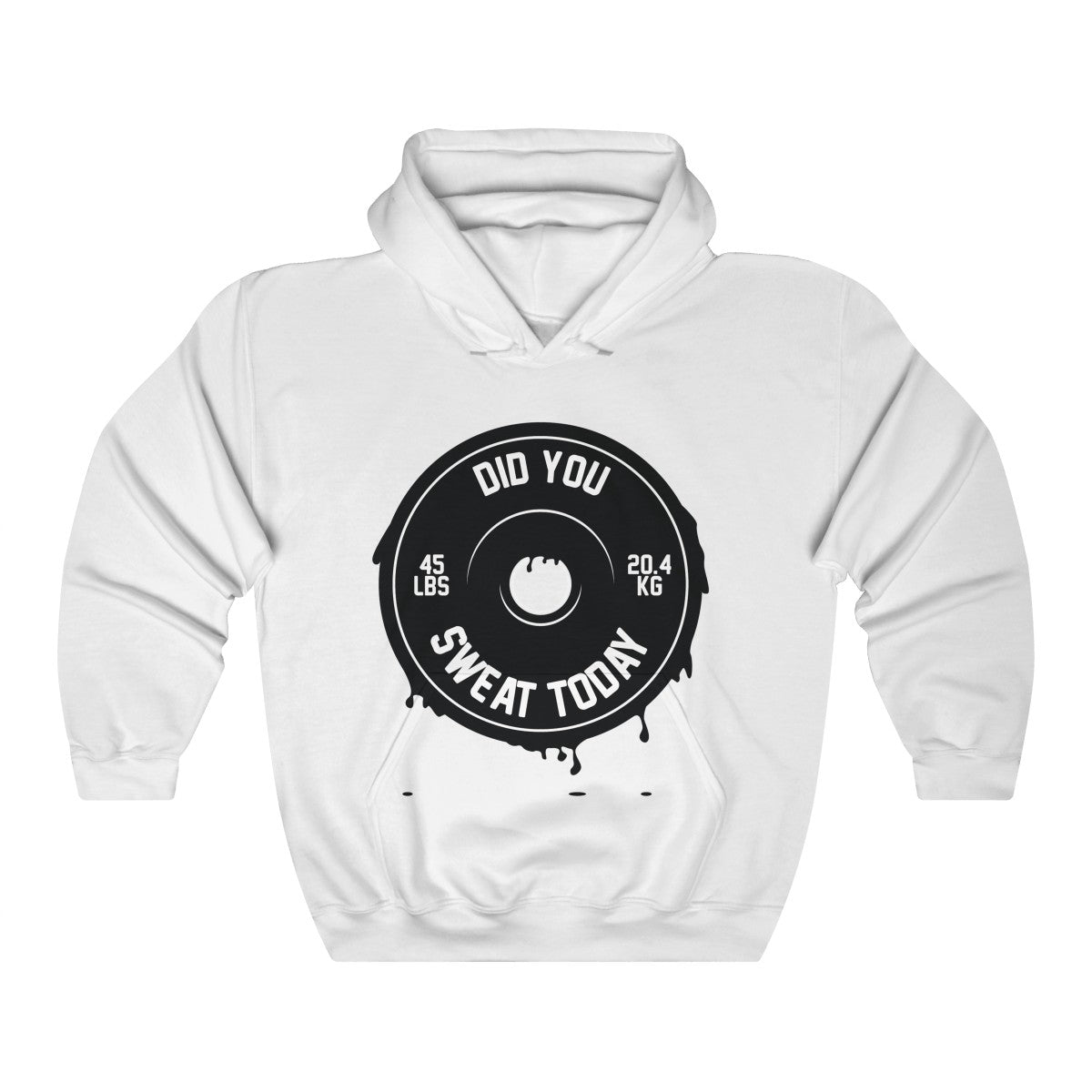 Did You Sweat Today - Unisex Heavy Blend™ Hooded Sweatshirt