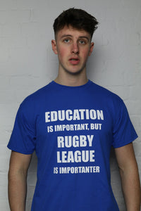 RL Is Importanter Blue T-Shirt