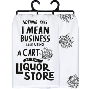Dish Towel - Nothing Says I Mean Business
