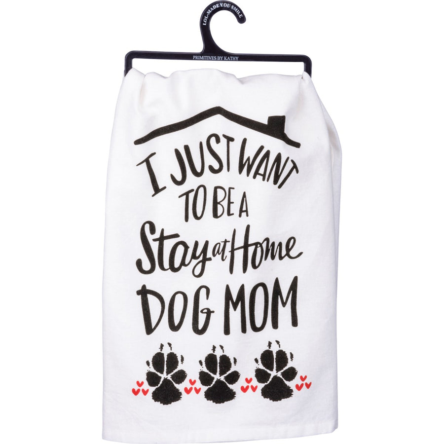 Dish Towel - Stay At Home Dog Mom