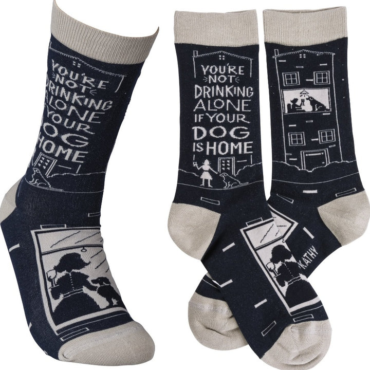 Socks - Not Drinking Alone If Your Dog Is Home