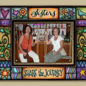 'Sisters Share the Journey' Frame