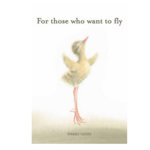 """For Those Who Want To Fly"" by Pirkko Vainio"