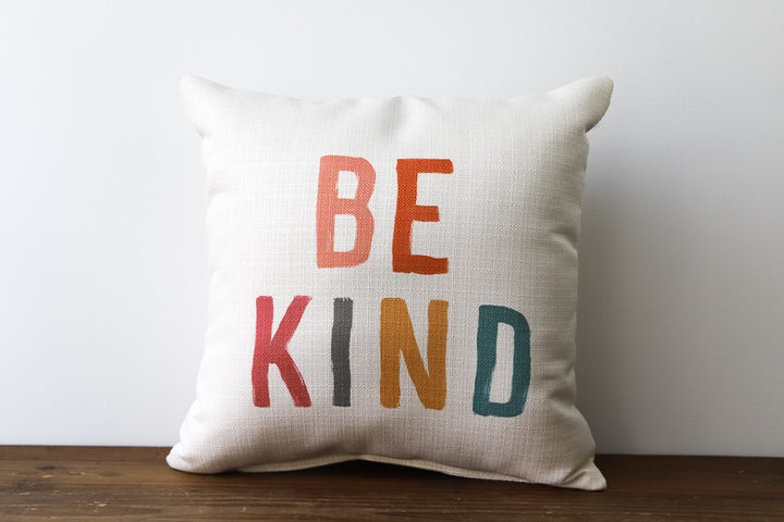 Pillow - Be Kind