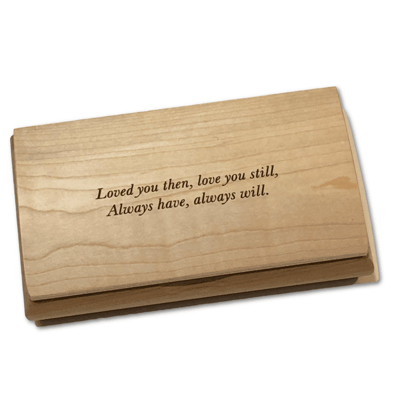 Wooden Keepsake Box - Loved You Then, Love You Still