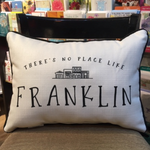 Pillow - There's no place like Franklin