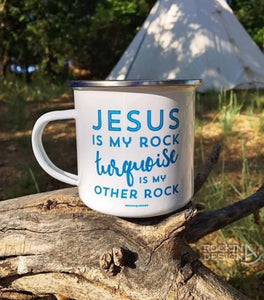 Jesus Is My Rock Turqoise Is My Other Rock