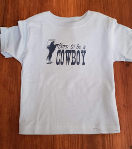 Born to be a Cowboy Tee