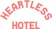 Heartless Hotel