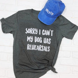 Sorry I Cant My Dog Has Rehearsals Shirt
