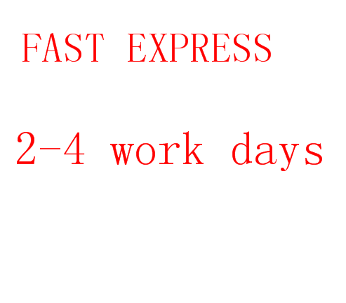Fast express  2-4 working days to get your goods