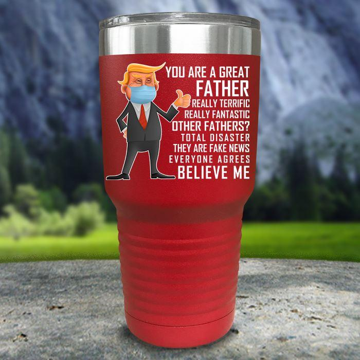 Funny Father's Day Trump Color Printed Tumblers
