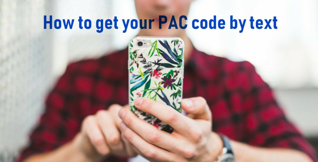 Get your PAC code by text - 1st Mobile UK