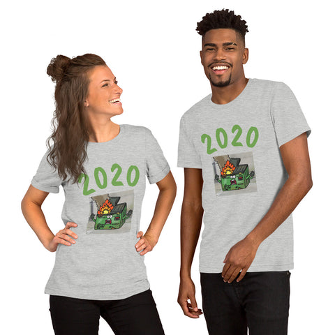 2020 is a Dumpster Fire! Short-Sleeve Unisex T-Shirt