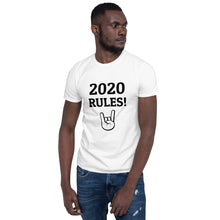 Load image into Gallery viewer, 2020 RULES! Short-Sleeve Unisex T-Shirt