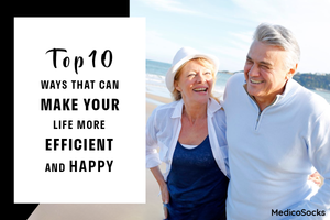 Top 10 Ways That Can Make Your Life More Efficient and Happy