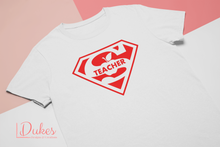 Load image into Gallery viewer, Super Teacher Tee