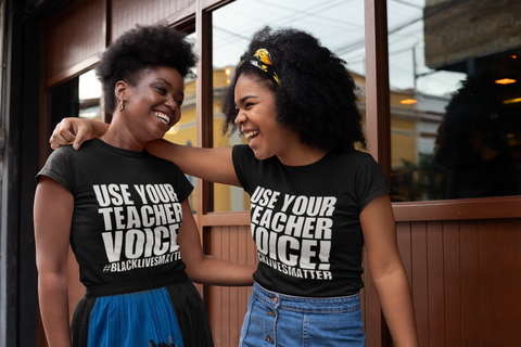 Use Your Teacher Voice! T-Shirt