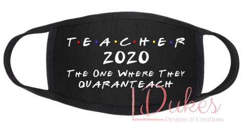 Teacher Quaranteach mask